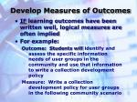 develop measures of outcomes