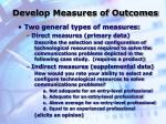 develop measures of outcomes2
