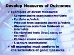 develop measures of outcomes3