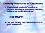 develop measures of outcomes5