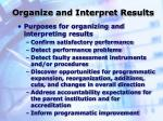 organize and interpret results