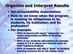 organize and interpret results1
