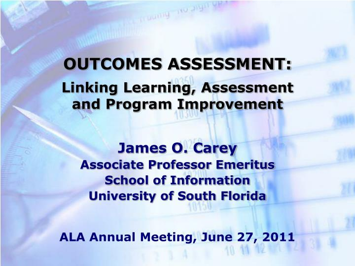 outcomes assessment linking learning assessment and program improvement n.