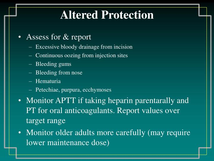 Altered Protection
