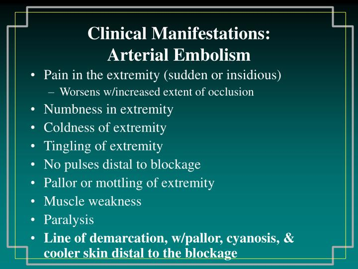 Clinical Manifestations:
