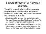 edward freeman s rawlsian example