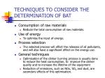 techniques to consider the determination of bat