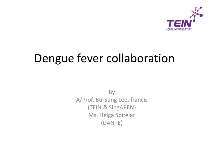 dengue fever collaboration n.