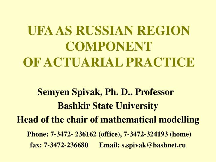ufa as russian region component of actuarial practice n.