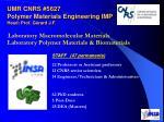 umr cnrs 5627 polymer materials engineering imp head prof g rard j f