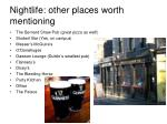 nightlife other places worth mentioning