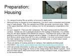 preparation housing
