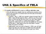 uha specifics of fmla