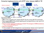 potential implementation with ietf inter domain gmpls te