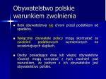 obywatelstwo polskie warunkiem zwolnienia