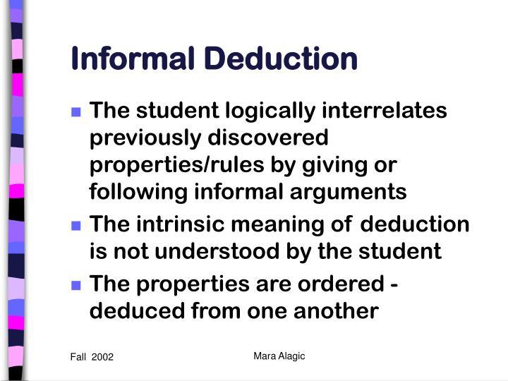 Informal Deduction