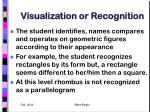 visualization or recognition