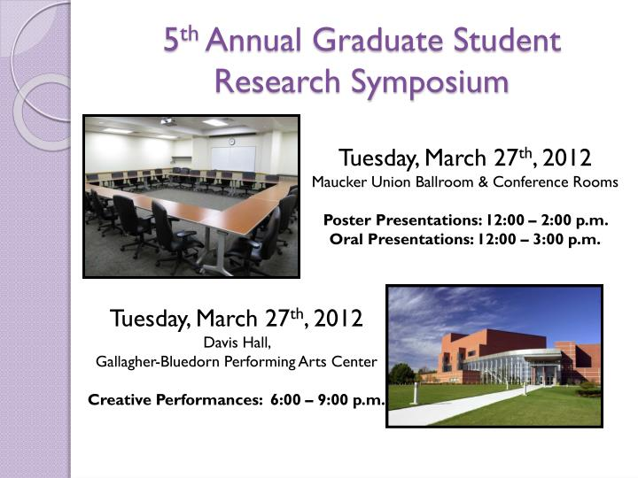 5 th annual graduate student research symposium