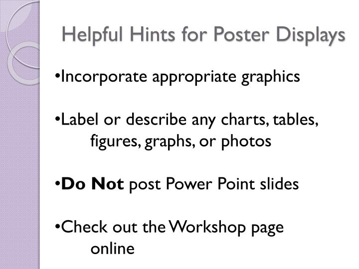 Helpful Hints for Poster Displays