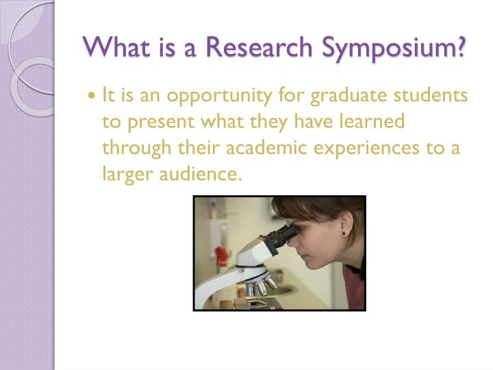 What is a Research Symposium?