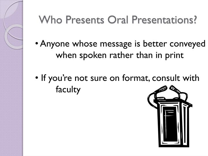 Who Presents Oral Presentations?