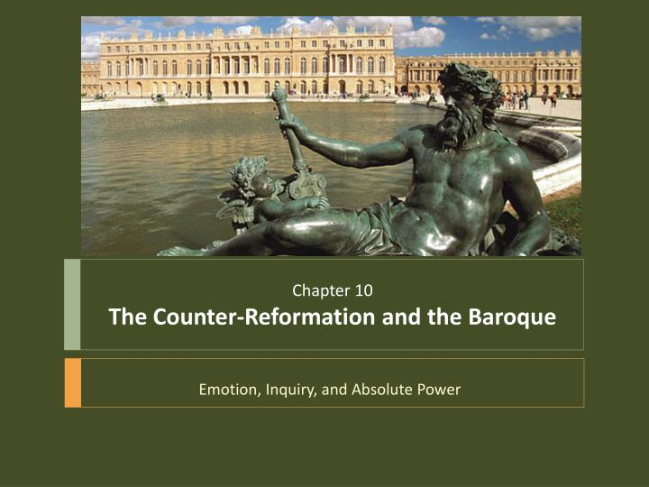 chapter 10 the counter reformation and the baroque n.