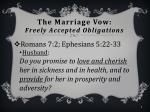 the marriage vow freely accepted obligations