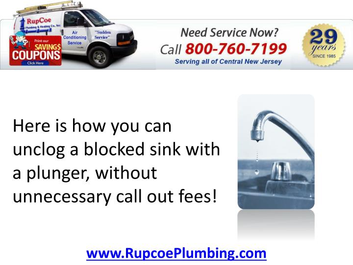Here is how you can unclog a blocked sink with a plunger without unnecessary call out fees