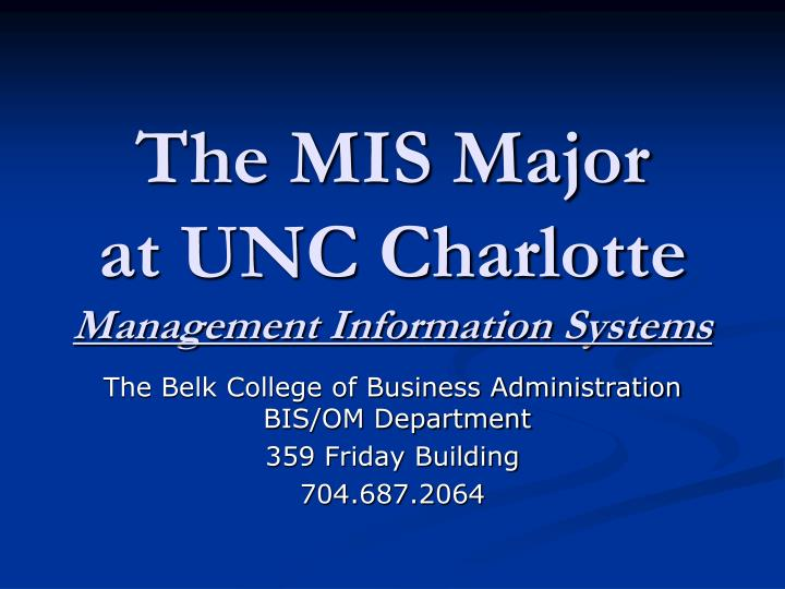 the mis major at unc charlotte management information systems n.