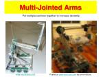 multi jointed arms