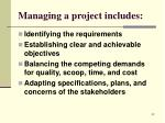 managing a project includes
