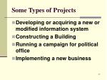 some types of projects