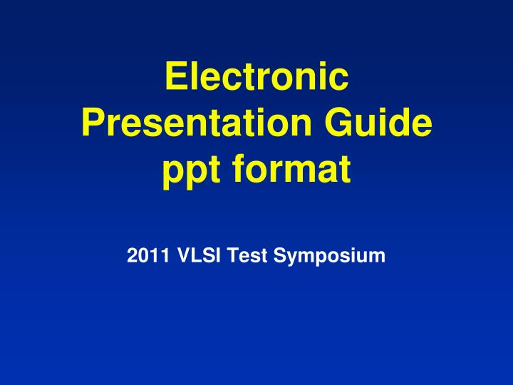 electronic presentation guide ppt format n.