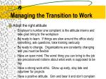 managing the transition to work1