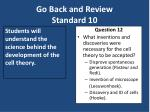 go back and review standard 10