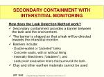 secondary containment with interstitial monitoring1