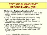 statistical inventory reconciliation sir2