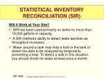 statistical inventory reconciliation sir3