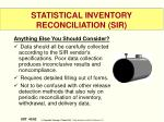 statistical inventory reconciliation sir4
