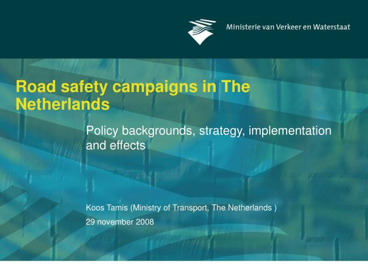 road safety campaigns in the netherlands n.