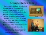 acoustic reflex testing