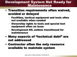 development system not ready for maintenance