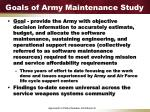 goals of army maintenance study