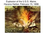 explosion of the u s s maine havana harbor february 15 1898