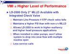 vmi higher level of performance8