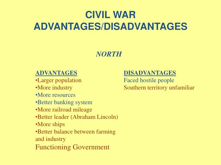 civil war advantages disadvantages n.