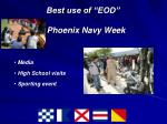 best use of eod phoenix navy week
