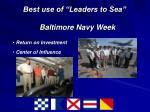 best use of leaders to sea baltimore navy week