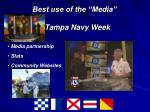 best use of the media tampa navy week