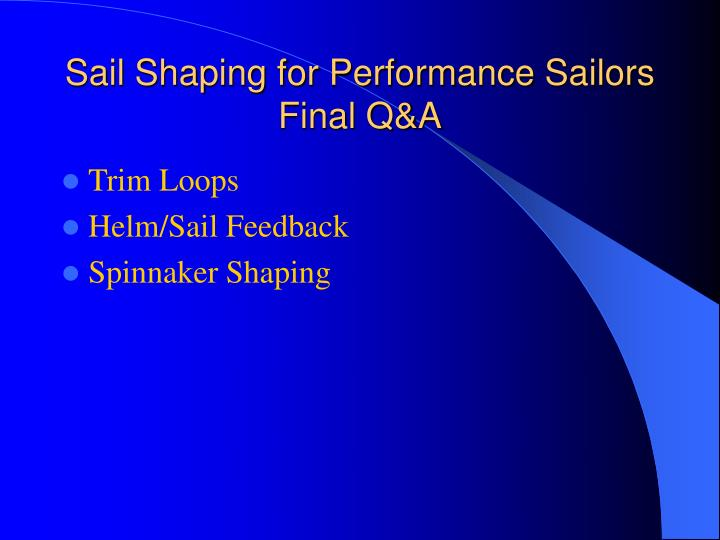 Sail Shaping for Performance Sailors